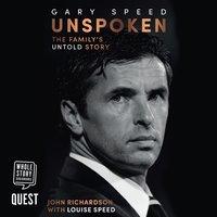 Gary Speed: Unspoken - John Richardson