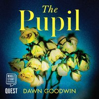 The Pupil - Dawn Goodwin