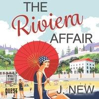 The Riviera Affair - J. New