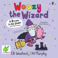 Woozy the Wizard - Elli Woollard