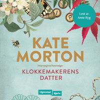 Klokkemakerens datter - Kate Morton