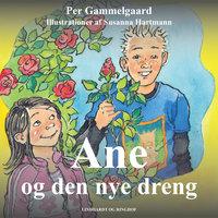 Ane og den nye dreng - Per Gammelgaard