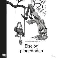 Else og plageånden - John Kenn Mortensen