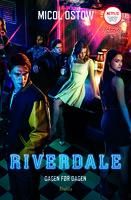 Riverdale 1: Dagen før dagen - Micol Ostow