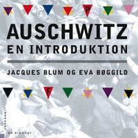Auschwitz - Jacques Blum, Eva Bøggild