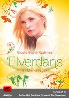 Elverdans 4: Mørkesøger - Nicole Boyle Rødtnes