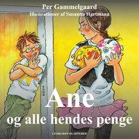 Ane og alle hendes penge - Per Gammelgaard