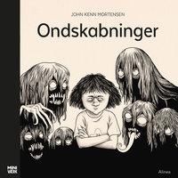 Ondskabninger - John Kenn Mortensen