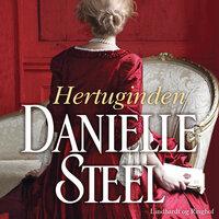 Hertuginden - Danielle Steel