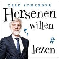 Hersenen willen lezen - Erik Scherder