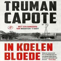 In koelen bloede - Truman Capote