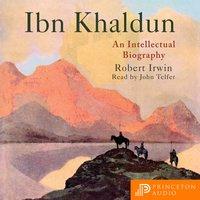 Ibn Khaldun - Robert Irwin