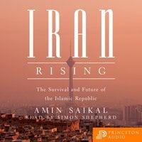 Iran Rising - Amin Saikal