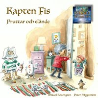 Kapten Fis - Pruttar och elände - Mikael Rosengren