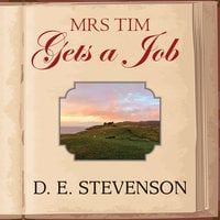 Mrs Tim Gets a Job - D.E. Stevenson