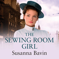 The Sewing Room Girl - Susanna Bavin