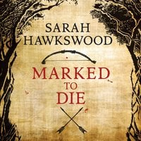 Marked to Die - Sarah Hawkswood