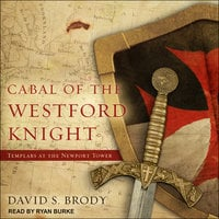 Cabal of The Westford Knight - David S. Brody