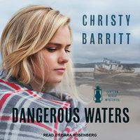 Dangerous Waters - Christy Barritt