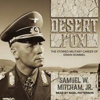 Desert Fox - Samuel W. Mitcham