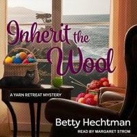 Inherit the Wool - Betty Hechtman
