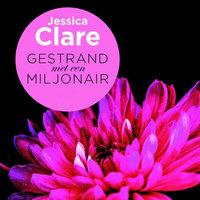 Gestrand met een miljonair - Jessica Clare