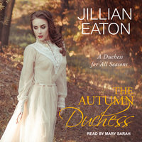 The Autumn Duchess - Jillian Eaton