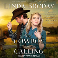 The Cowboy Who Came Calling - Linda Broday
