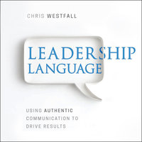 Leadership Language - Chris Westfall