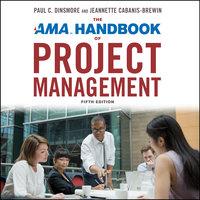 The AMA Handbook of Project Management - Sandra Ingerman