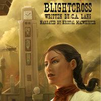 Blightcross - C.A. Lang