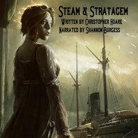 Steam & Stratagem - Christopher Hoare