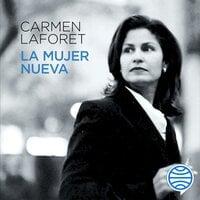 La mujer nueva - Carmen Laforet