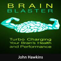 Brain Blaster - John Hawkins