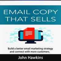 Email Copy That Sells - John Hawkins