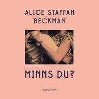 Minns du? - Alice Staffan Beckman