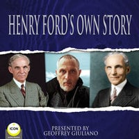 Henry Ford's Own Story - Henry Ford