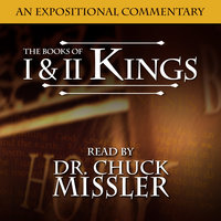 I & II Kings: An Expositional Commentary - Chuck Missler