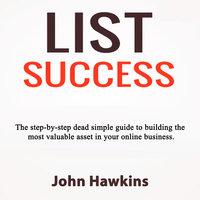 List Success - John Hawkins