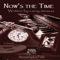 Now's the Time - Larry Strauss