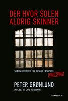 Der hvor solen aldrig skinner - Peter Grønlund