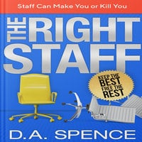 The Best Staff: Keep the Best - Free the Rest - Debra Spence