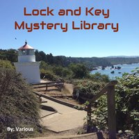 The Lock and Key Library: Classic Mystery and Detective Stories – Modern English - Various