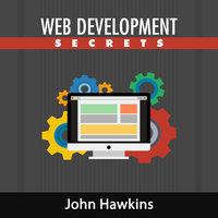 Web Development Secrets - John Hawkins