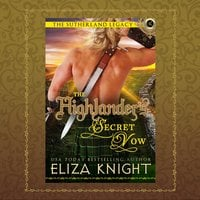 The Highlander's Secret Vow - Eliza Knight