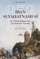 İran Seyahatnamesi - Ebu Dülef