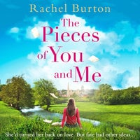 The Pieces of You and Me - Rachel Burton