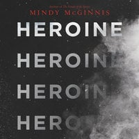 Heroine - Mindy McGinnis