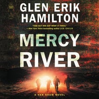 Mercy River: A Van Shaw Novel - Glen Erik Hamilton