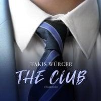 The Club - Takis Würger